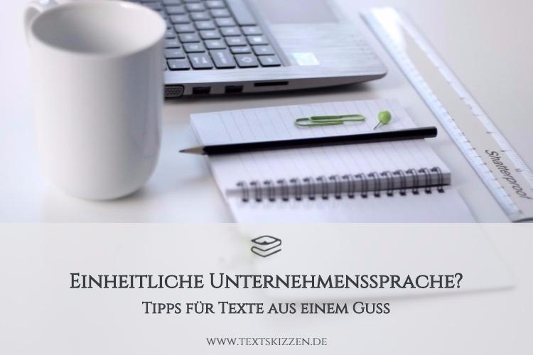 Einheitliche Unternehmenssprache sorgt für ein seriöses Image. Motiv: Laptop, Notizbuch, Bleistift und Tasse.