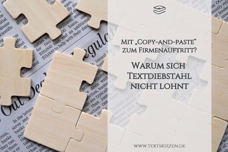 Copy and paste? Textdiebstahl und Urheberrechtsverletzungen lohnen sich nicht. Motiv Puzzleteile über Zeitungsseite.
