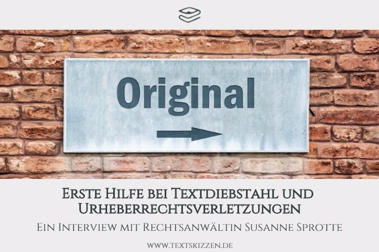 """Erste Hilfe bei Textdiebstahl und Urheberrechtsverletzungen: Interview mit Rechtsanwältin Susanne Sprotte; Motiv: Schild """"Original"""""""