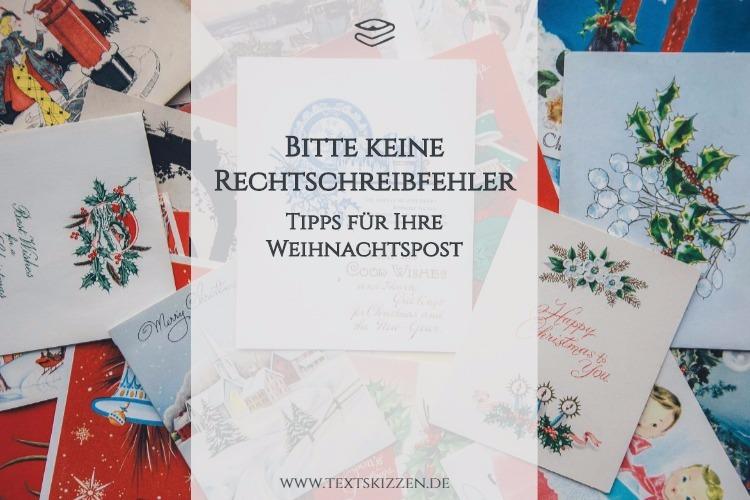Keine Rechtschreibfehler in der Weihnachtspost: Motiv Weihnachtskarten