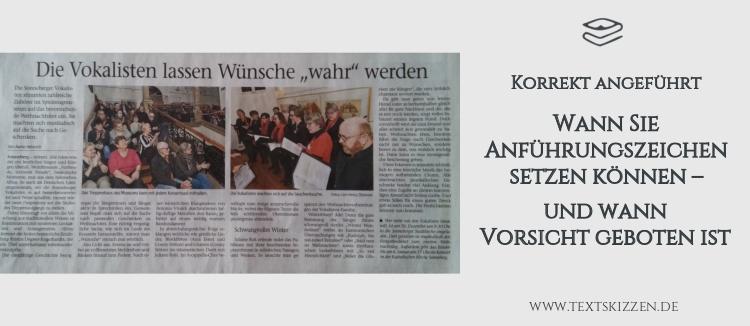 """Anführungszeichen korrekt setzen: Beitragstitel und Zeitungsartikel mit der Überschrift """"Vokalisten lassen Wünsche wahr werden"""""""
