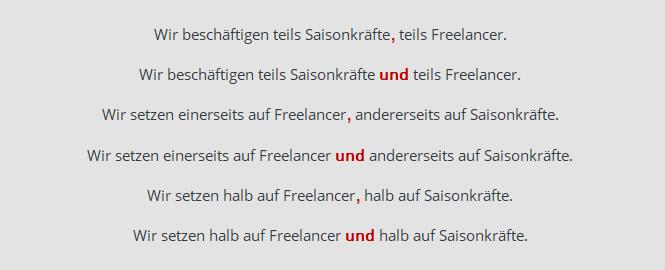 """Beispielsätze für Formulierungen mit """"teils (..) teils"""", """"einerseits (...) andererseits"""" und """"halb (...) halb"""""""