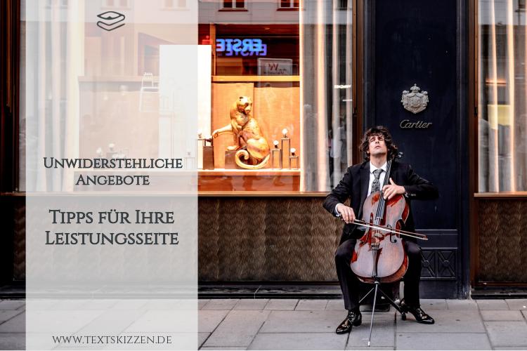Tipps für Ihre Leistungsseite: Motiv Cellist vor einem Cartier-Schaufenster