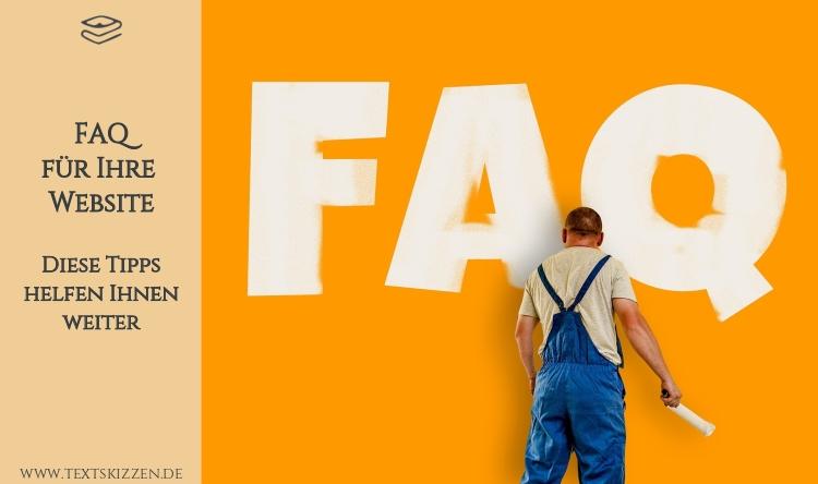 """FAQ: Tipps für Ihre Website; Maler mit Malerrolle, gelbe Wand, auf der """"FAQ"""" aufgemalt ist"""