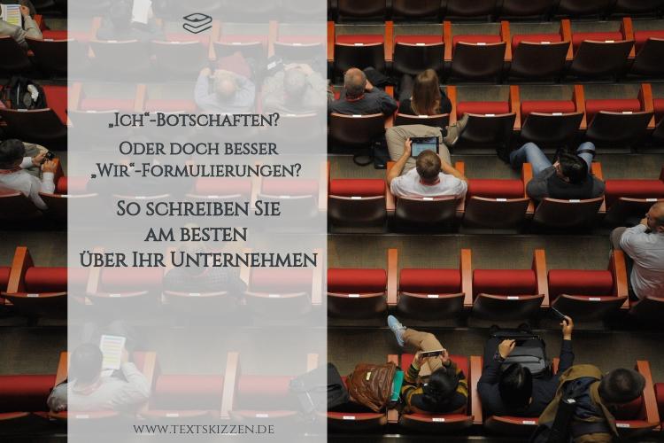 Ich oder wir: So schreiben Sie am besten über Ihr Unternehmen; Zuschauersaal, in dem einzelne Personen und kleine Grüppchen sitzen