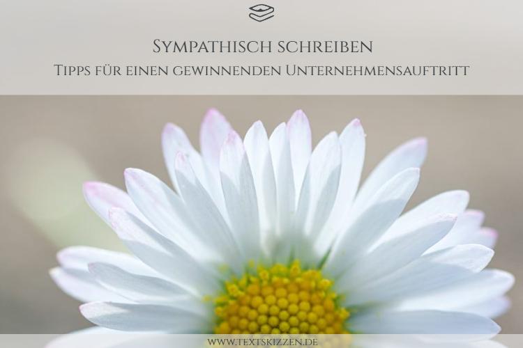 Sympathisch schreiben: Foto einer Margeritenblüte